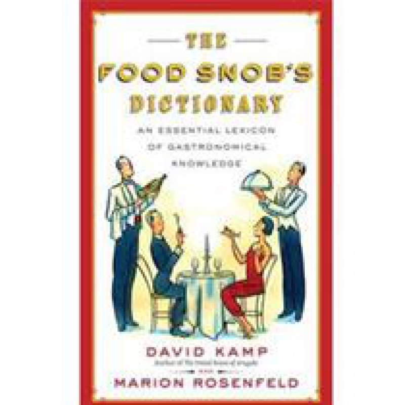210 x 210: BOOK - THE FOOD SNOB'S DICTIONARY