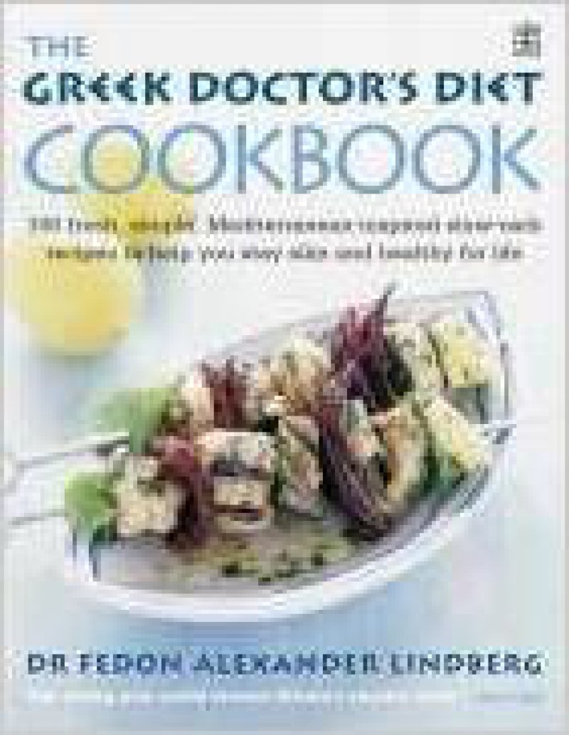 The Greek Doctor's Diet Cookbook