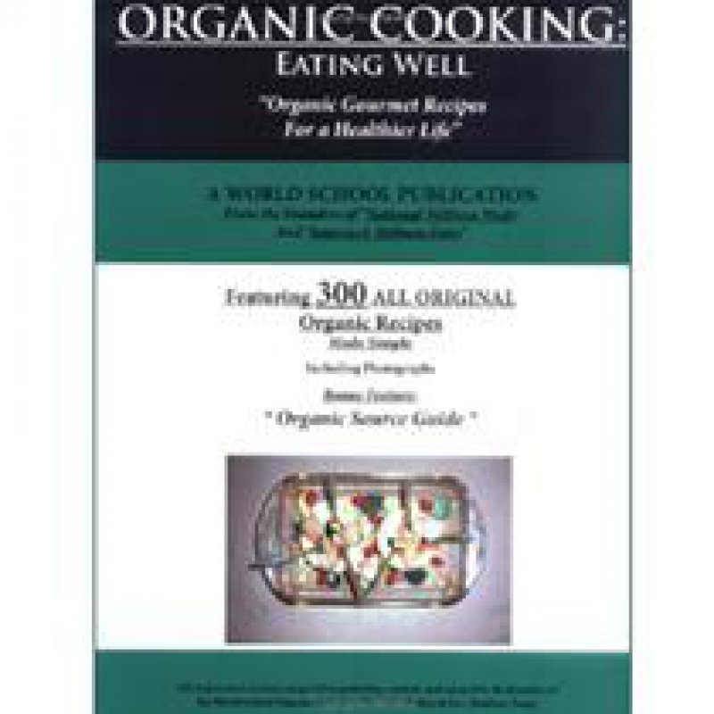 210 x 210: BOOK - ORGANIC COOKING: EATING WELL