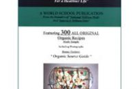 "210 x 210: BOOK - ORGANIC COOKING: EATING WELL ""300 SIMPLE ORGANIC GOURMET RECIPES FOR A HEALTHIER LIFE"""